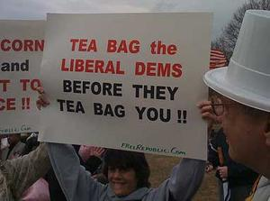 Tea Bag the Liberal Dems Before They Tea Bag You!!