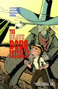 9-The Grave Doug Freshley HC_NOT FINAL ART