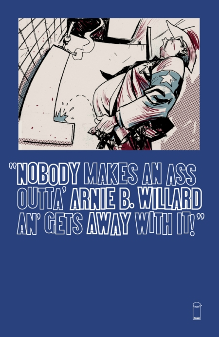 Nobody makes an ass outta Arnie B. Willard