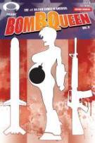 Bomb Queen VI #4