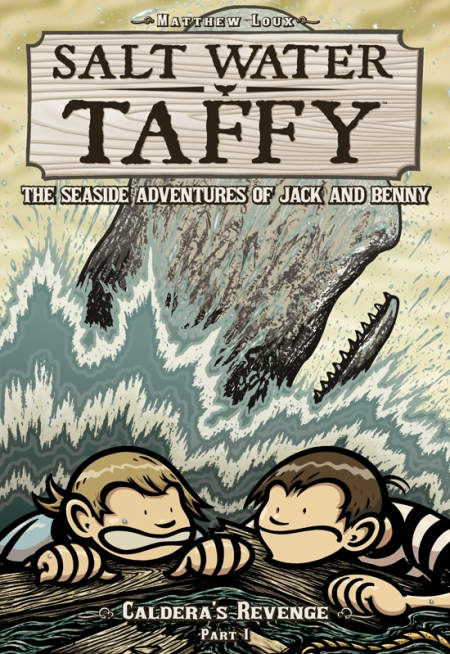 Salt Water Taffy Vol. 4: Caldera's Revenge Cover