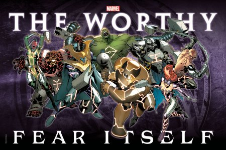 FEAR ITSELF THE WORTHY