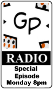 GP Radio Special Mondya 8pm