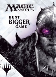Magic 2015 - Hunt Bigger Game