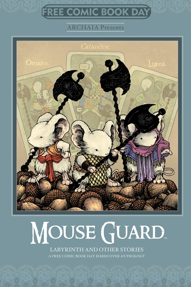 MOUSE GUARD, LABYRINTH, AND OTHER STORIES A HARDCOVER ANTHOLOGY