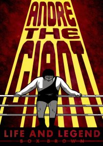 andre the giant life and legend