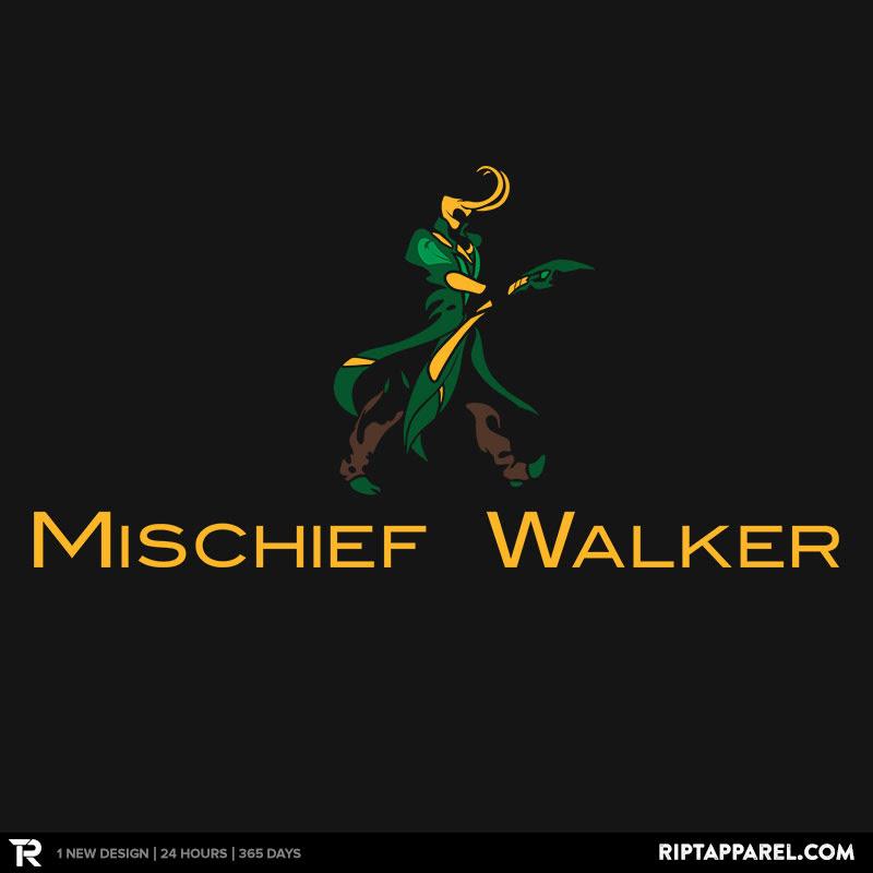 Mischief Walker