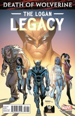 Death Of Wolverine The Logan Legacy #1 Variant