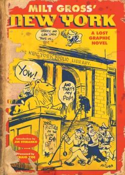 The Complete Milt Gross Comic Books & Life Story