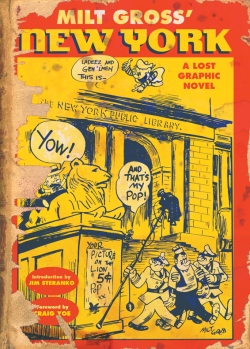 The Complete Milt Gross Comic Books & Life Story
