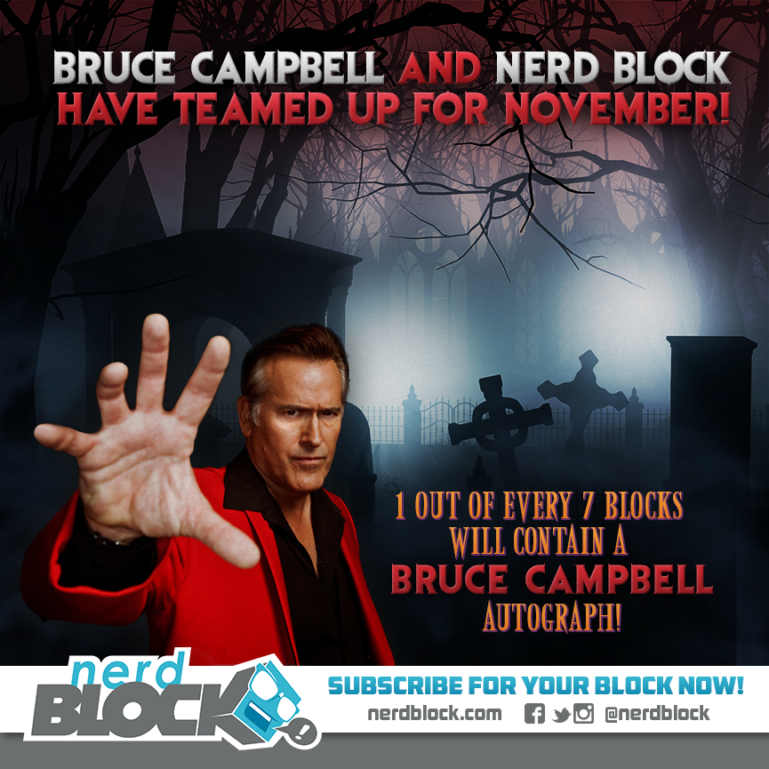 Bruce Campbell and Nerd Block Team Up! | Graphic Policy