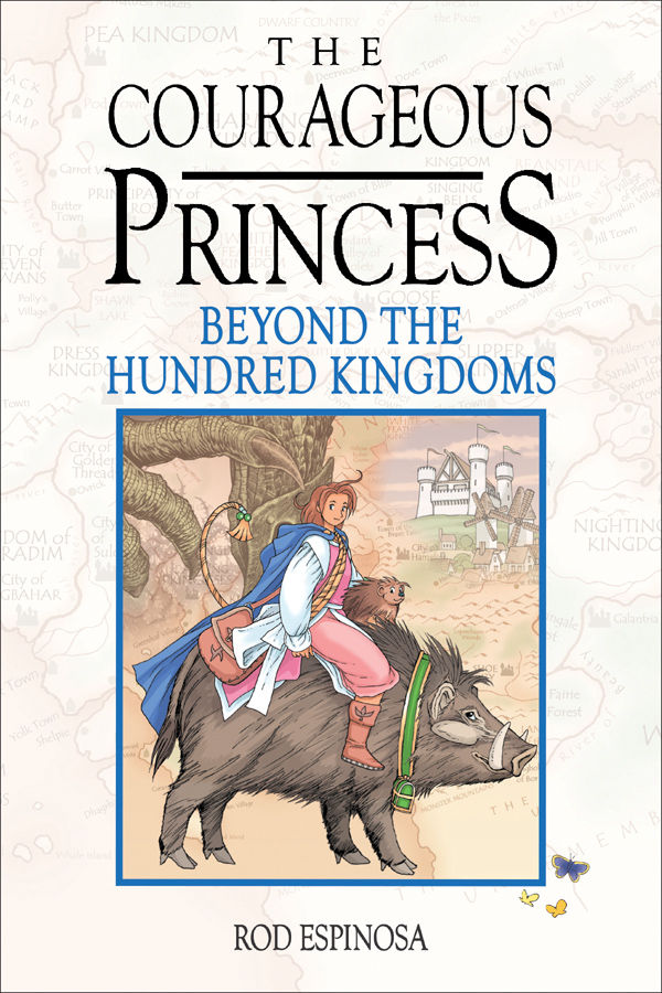 The Courageous Princess beyond the hundred kingdoms
