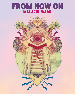 From Now On by Malachi Ward