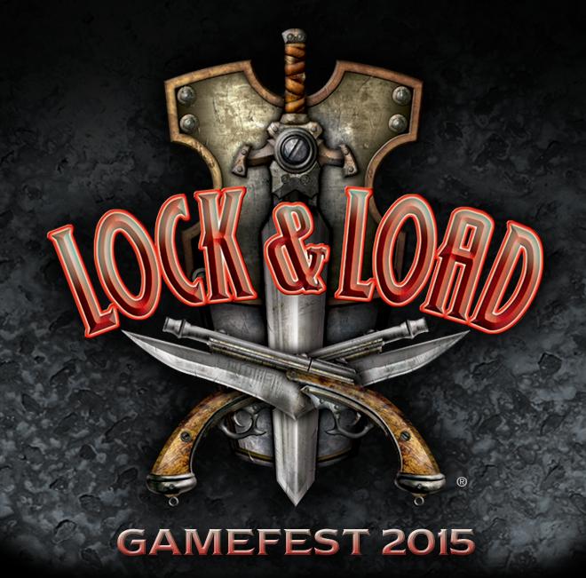 Lock & Load GameFest 2015