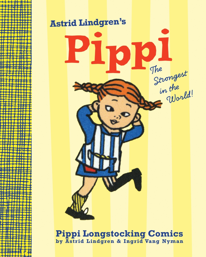 PIPPI LONGSTOCKING THE STRONGEST IN THE WORLD!