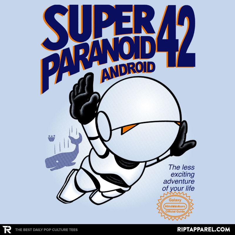 Super Paranoid Android 42