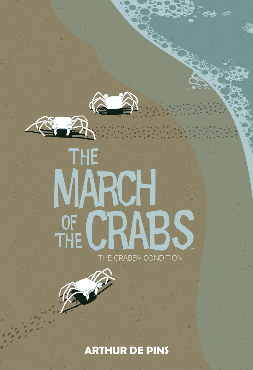 The March of the Crabs Vol. 1 The Crabby Condition Cover by Arthur de Pins
