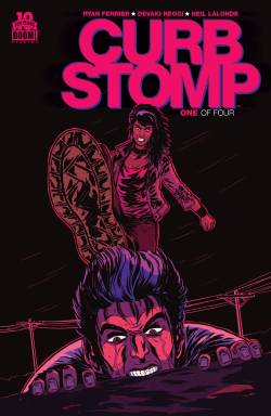 Curb Stomp #1 2nd Printing Cover by Devaki Neogi
