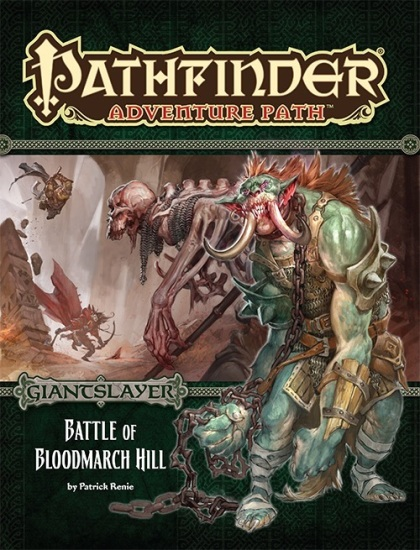 pathfinder adventure path giantslayer battle of bloodmarch hill