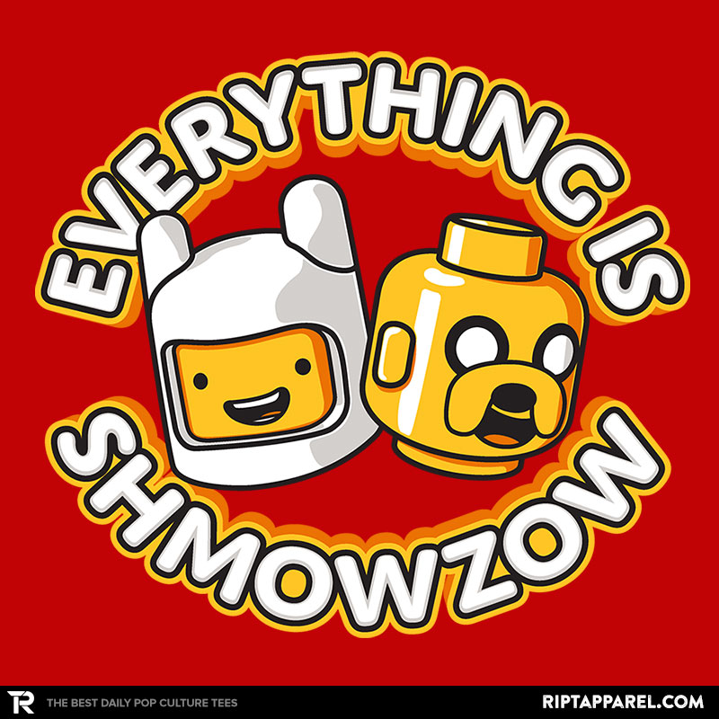 Everything is Shmowzow
