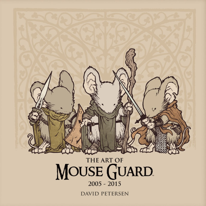 THE ART OF MOUSE GUARD 2005-2015 1
