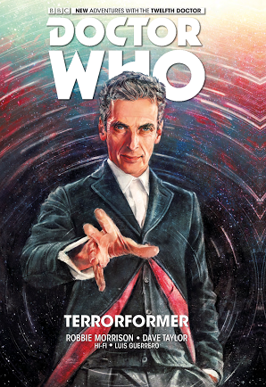 DOCTOR WHO THE TWELFTH DOCTOR VOL.1​ ​