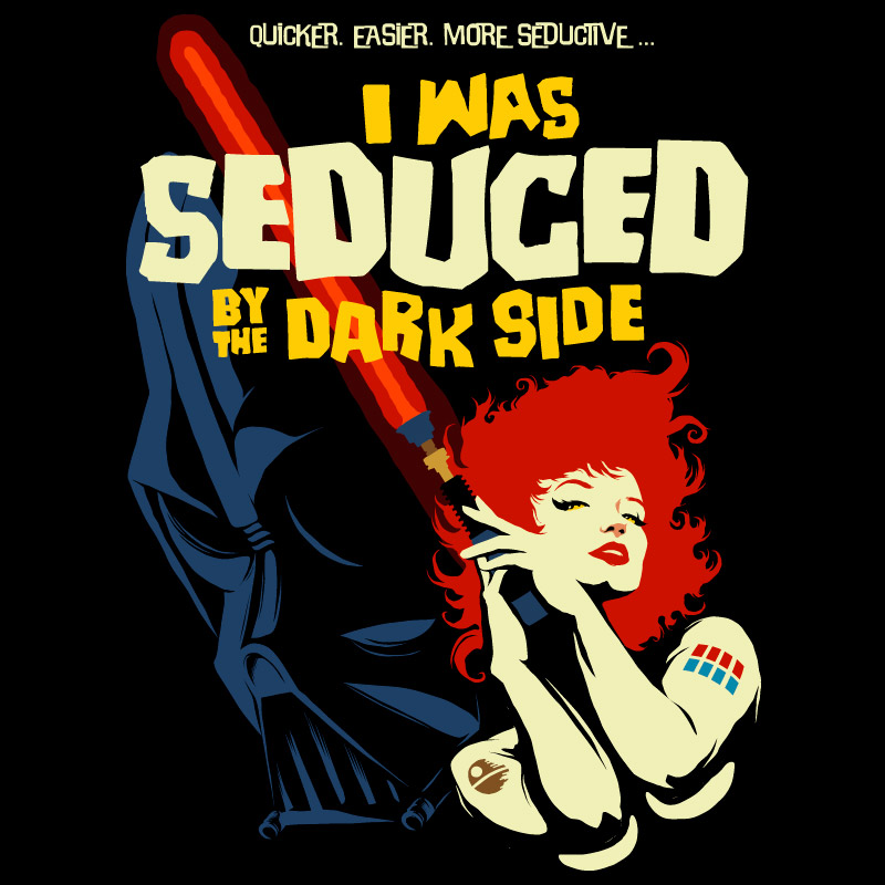 Seduced by the Dark Side