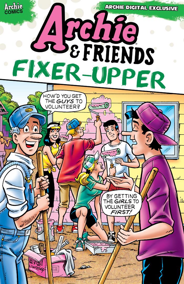 ArchieAndFriendsFixerUpper-0