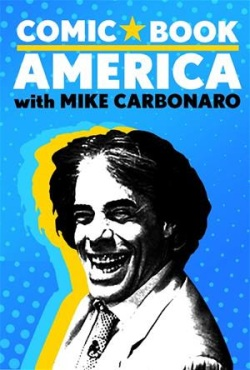 Comic Book America with Mike Carbonaro