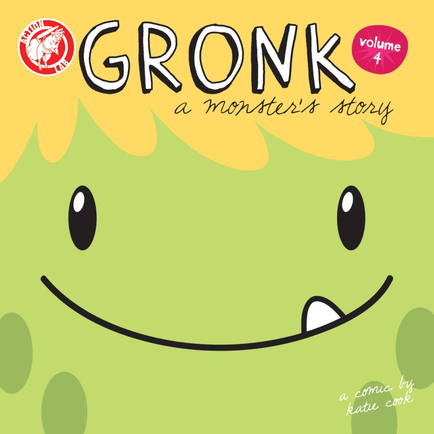 GRONK A MONSTER'S STORY VOLUME 4 TPB
