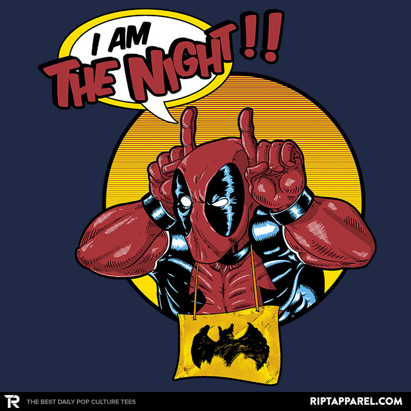 I'm the Night!