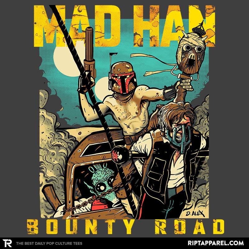 Mad Han Bounty Road