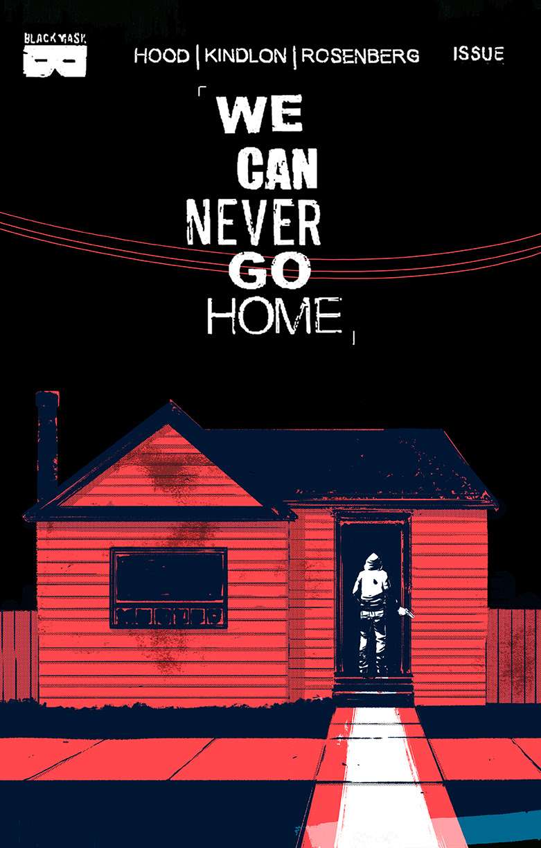 WE CAN NEVER GO HOME #1 (3rd Printing)