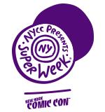 NYCC Super Week