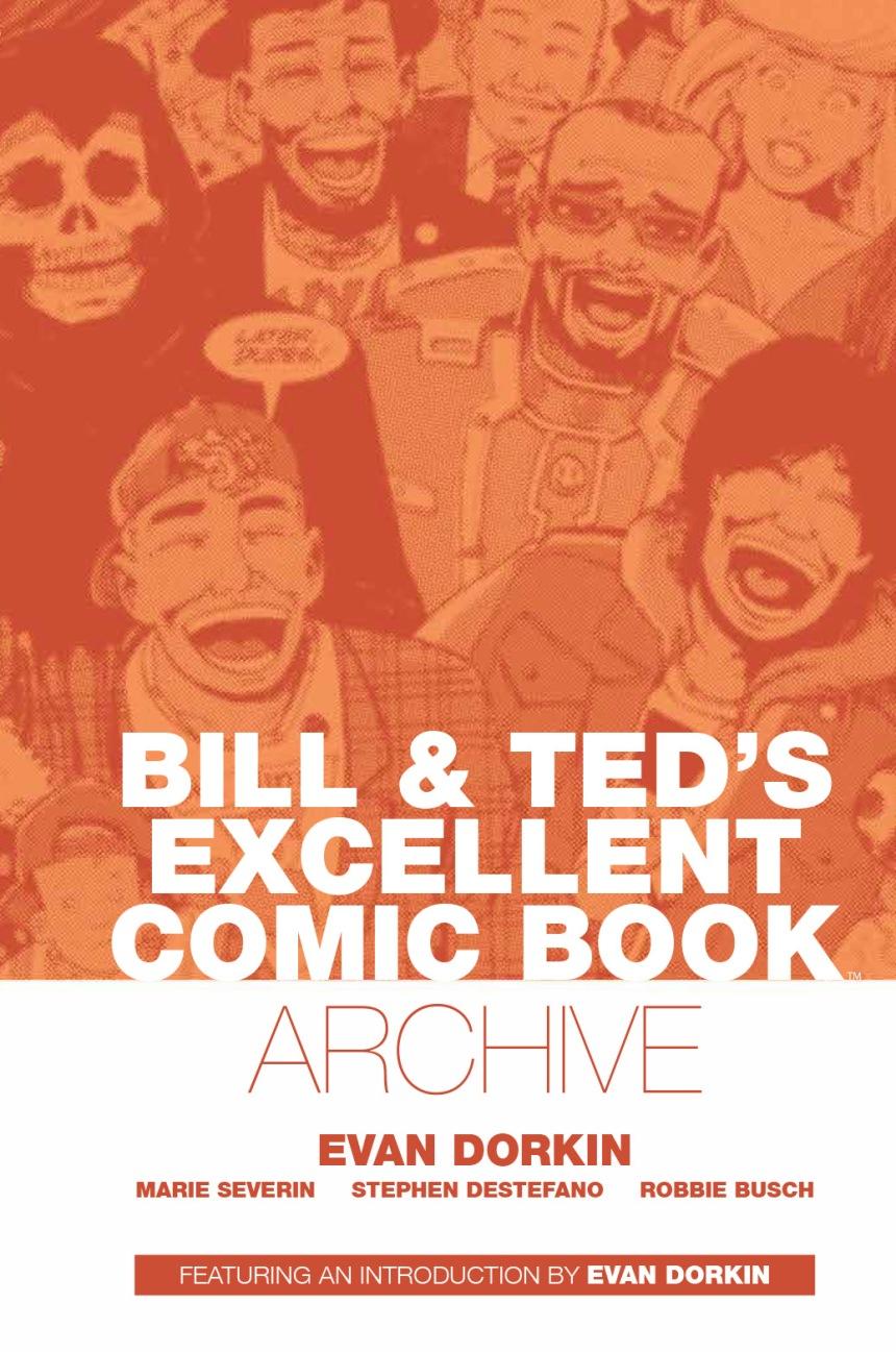 BOOM_Bill&TedsExcellentComicBookArchive_HC