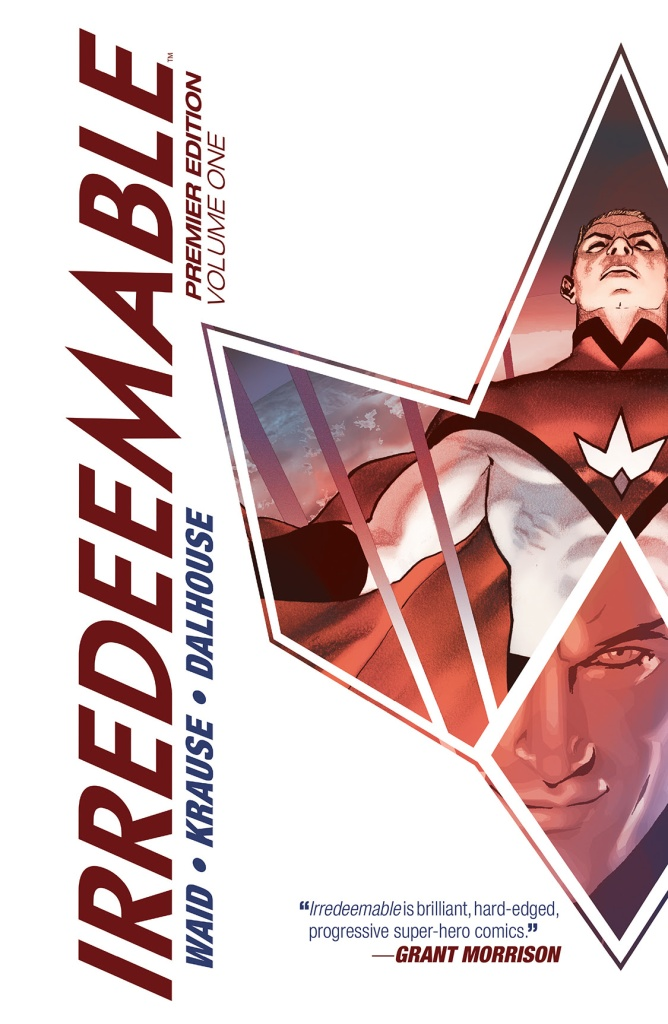 Irredeemable Premier Edition Vol 1