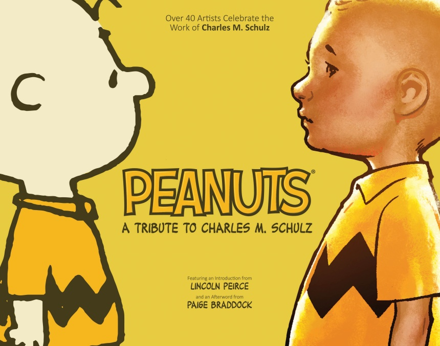 Peanuts A Tribute to Charles M. Schulz Cover Design by Scott Newman, with Charles M. Schulz, Ryan Sook, and Paul Pope