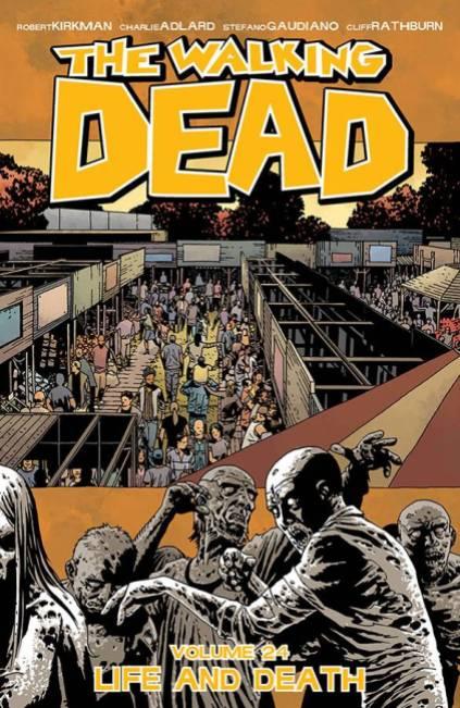 The Walking Dead Volume 24