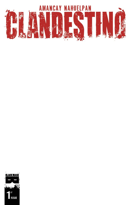 CLANDESTINO #1 NYCC LIMITED EDITION SKETCH COVER