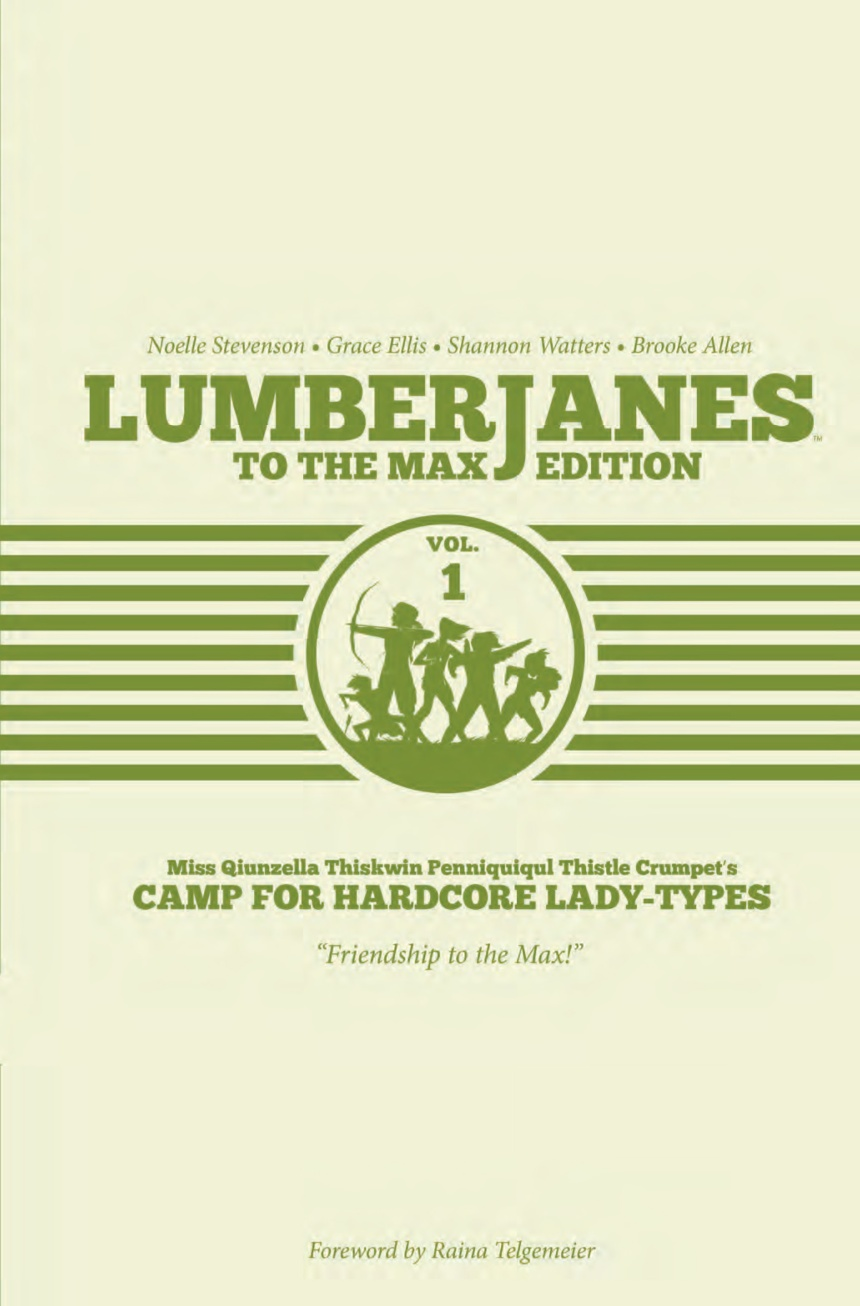 Lumberjanes To The Max Edition Hardcover 1