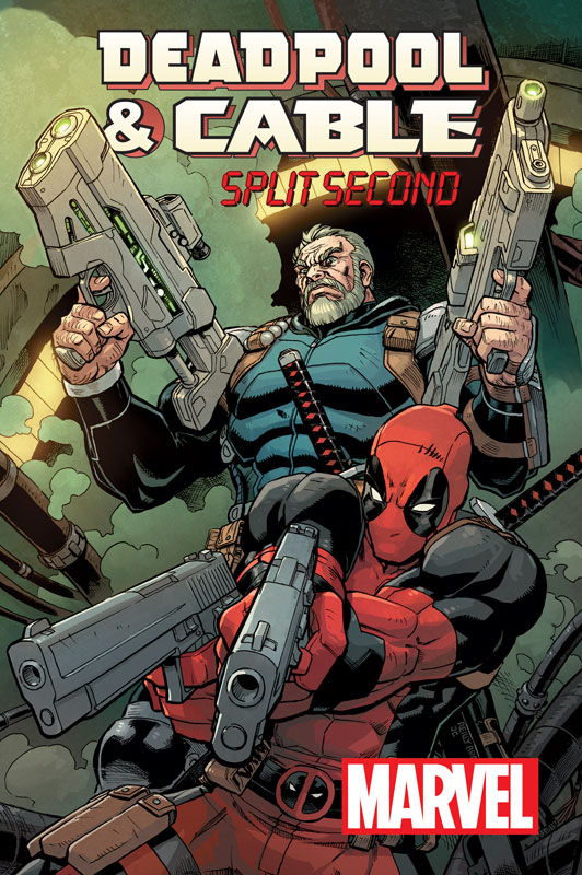 Deadpool_and_Cable_Split_Second_1_Cover
