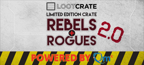 Loot Crate Rebels and Rogues 2.0