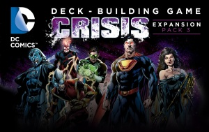 DC Comics Deck Building Game Crisis Pack 3