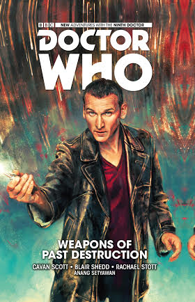DOCTOR WHO THE NINTH DOCTOR VOL. 1 WEAPONS OF PAST DESTRUCTION