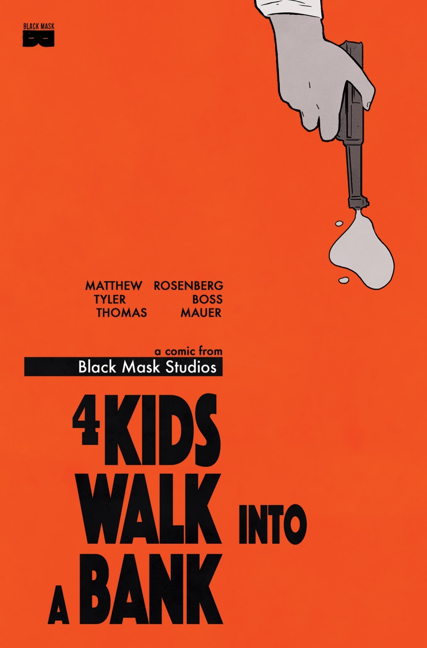 4 Kids Walk Into a Bank #1 2nd Printing
