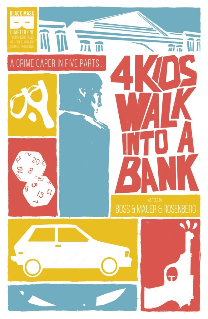 4 KIDS WALK INTO A BANK #1 Cover