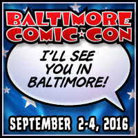 Baltimore Comic Con 2016