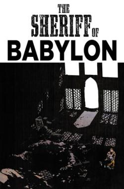 The Sheriff of Babylon #5