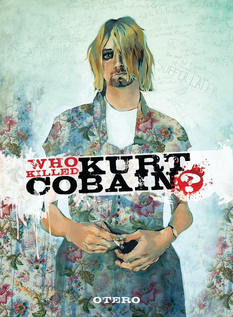 Who Killed Kurt Cobain