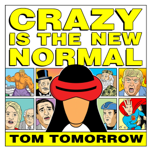 CRAZY IS THE NEW NORMAL